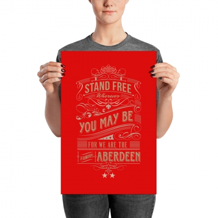 Stand Free Aberdeen poster